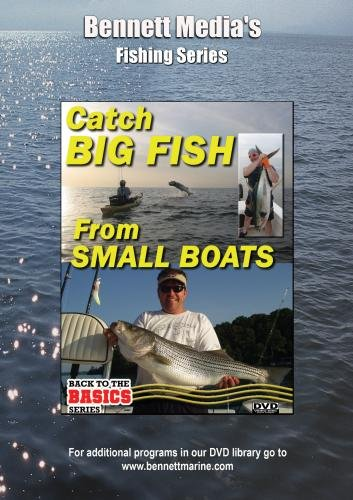 Small Boats, Big Fish - How To Rig Your Small Boat To Catch Big Fish Nearshore & Offshore