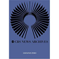 CBS News Presents: Ground Zero