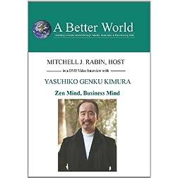 Zen Mind, Business Mind with Yasuhiko Genku Kimura