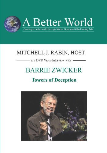 Towers of Deception with Barrie Zwicker