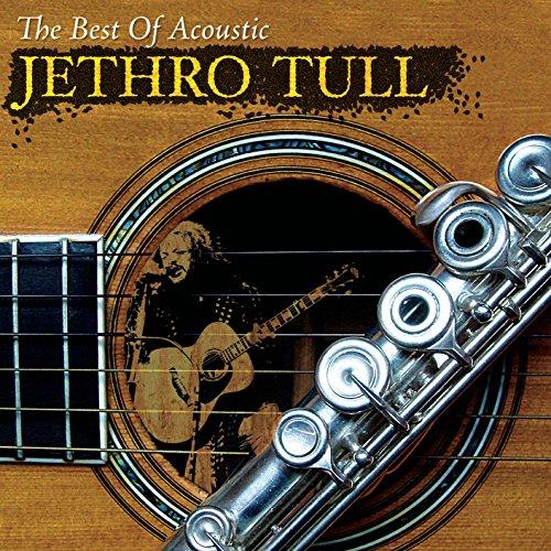Jethro Tull - The Best of Acoustic Jethro Tull - Zortam Music