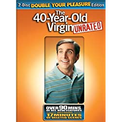 The 40 Year-Old Virgin (Unrated 2-Disc Double Your Pleasure Edition)