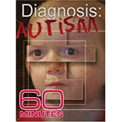 60 Minutes - Diagnosis: Autism (February 18, 2007)