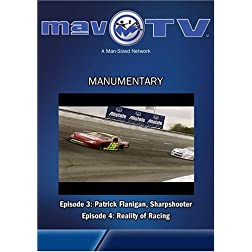 Manumentary: Patrick Flannigan & Reality Racing