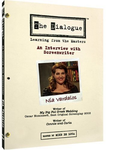 The Dialogue - An Interview with Screenwriter Nia Vardalos