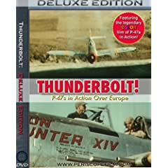 Thunderbolt P-47s Over Europe Deluxe Edition