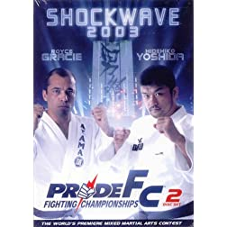 Pride Fighting Championships - Shockwave 2003