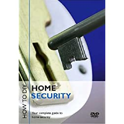 Home Security: How to Diy