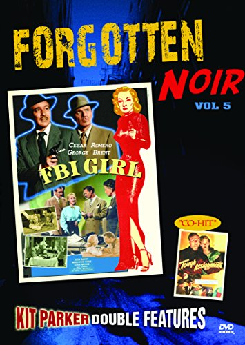 Forgotten Noir, Vol. 5 (FBI Girl / Tough Assignment)