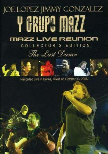 Mazz: Live Reunion The Last Dance