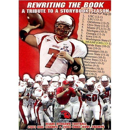 Miami Ohio: Rewriting the Book 2003 Highlights