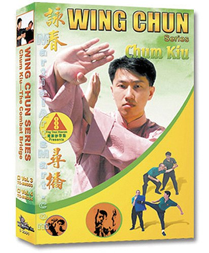 WING CHUN CHUM KIU: THE COMBAT BRIDGE