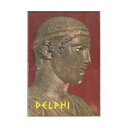 Delphi: Sanctuary and Museum , No author stated.