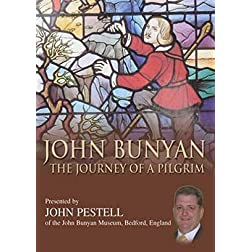 John Bunyan: Journey of a Pilgrim