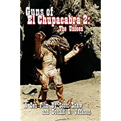Guns of El Chupacabra II: The Unseen