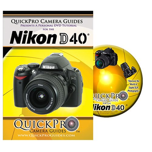 QuickPro Camera Guides - Nikon D40