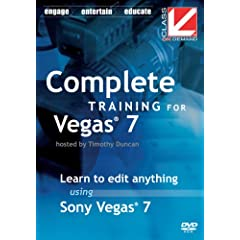 Class on Demand:Complete Training for Sony Vegas 7: Sony Vegas Educational training Tutorial DVD