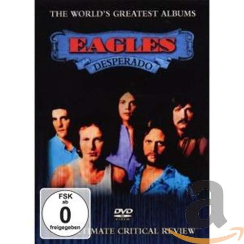 Eagles: Desperado (The World's Greatest Albums)