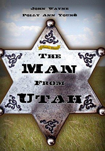The Man From Utah (1934) [Enhanced]