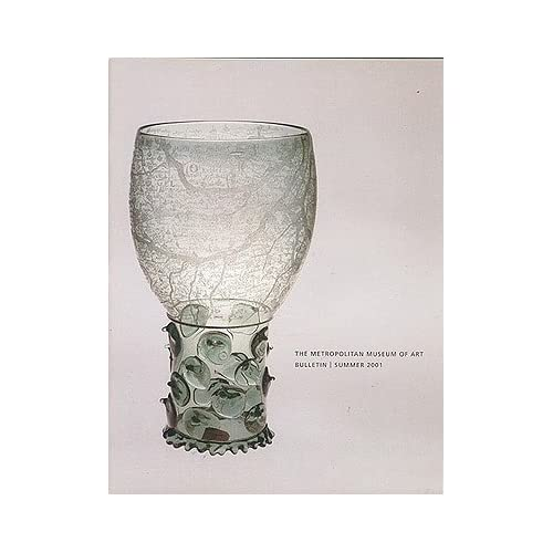 Ars Vitraria: Glass in the Metropolitan Museum of Art (The Metropolitan Museum of Art Bulletin, Summer 2001, Volume LIX, No. 1), Carboni, Stefano (contributor); et al.