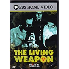 American Experience - Living Weapon