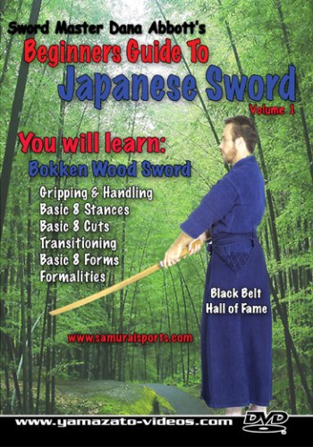 Dana Abbott's Beginner's Guide to Japanese Sword Volume 1
