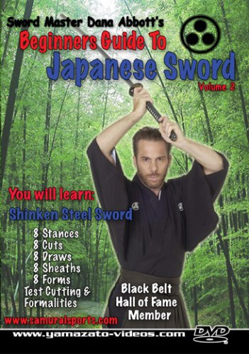 Dana Abbott's Beginner's Guide to Japanese Sword Volume 2