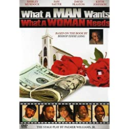 What a Man Wants - What a Woman Needs