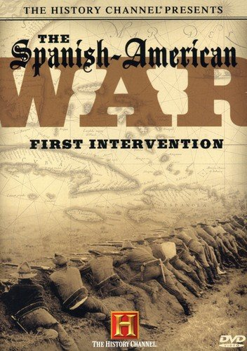 The Spanish-American War: First Intervention