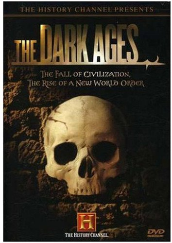 The Dark Ages (The History Channel )