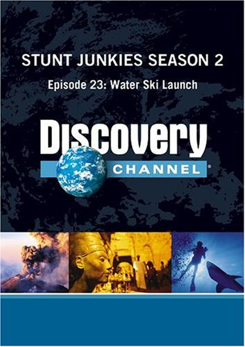 Stunt Junkies Season 2 - Episode 23: Water Ski Launch