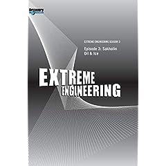 Extreme Engineering Season 3 - Episode 3: Sakhalin Oil & Ice