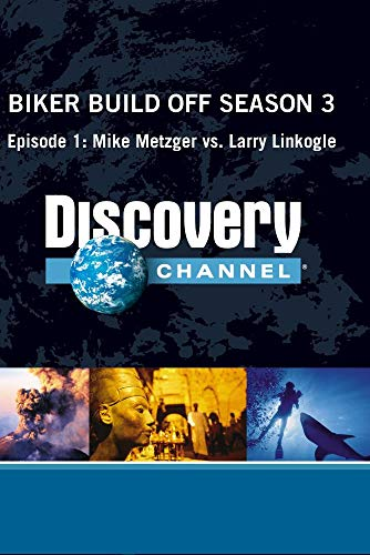 Biker Build Off Season 3 - Episode 1: Mike Metzger vs. Larry Linkogle