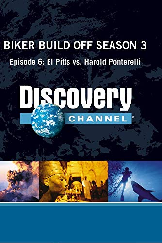 Biker Build Off Season 3 - Episode 6: El Pitts vs. Harold Ponterelli