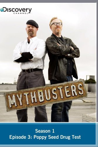 MythBusters Season 1 - Episode 3: Poppy Seed Drug Test