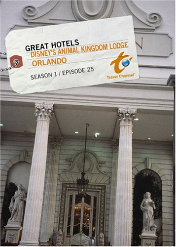 Great Hotels Season 1 - Episode 25: Disney's Animal Kingdom Lodge - Orlando