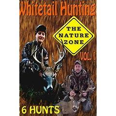 Whitetail Hunting The Nature Zone Volume 1