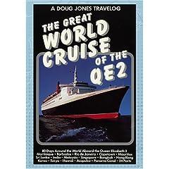 A Doug Jones Travelog: The Great World Cruise of the QE2