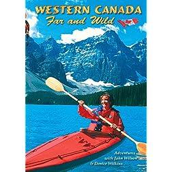 Western Canada Far and Wild