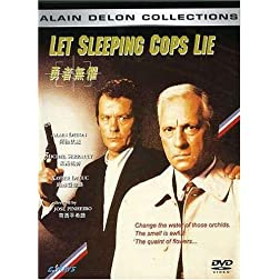 Let Sleeping Cops Lie