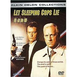 Let Sleeping Cops Lie