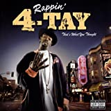 Rappin 4-Tay / That's What You Thought