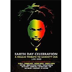 Earth Day Celebration: A Reggae Tribute to Garnett Silk Live 2003