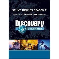 Stunt Junkies Season 2 - Episode 20: Skateboard Vertical Road