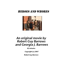 Heroes and Whores