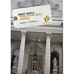 Great Hotels Season 1 - Episode 5: Royal Palms Hotel - Arizona