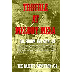 Trouble at Melody Mesa