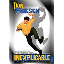 Don Friesen: Inexplicable - In Concert