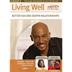 Montel Williams: Living Well - Better Sex and Deeper Relationships