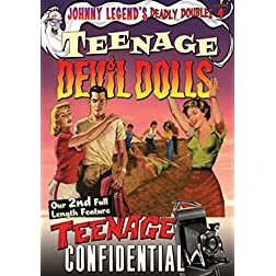 Johnny Legend's Deadly Doubles, Vol. 4: Teenage Devil Dolls / Teenage Confidential